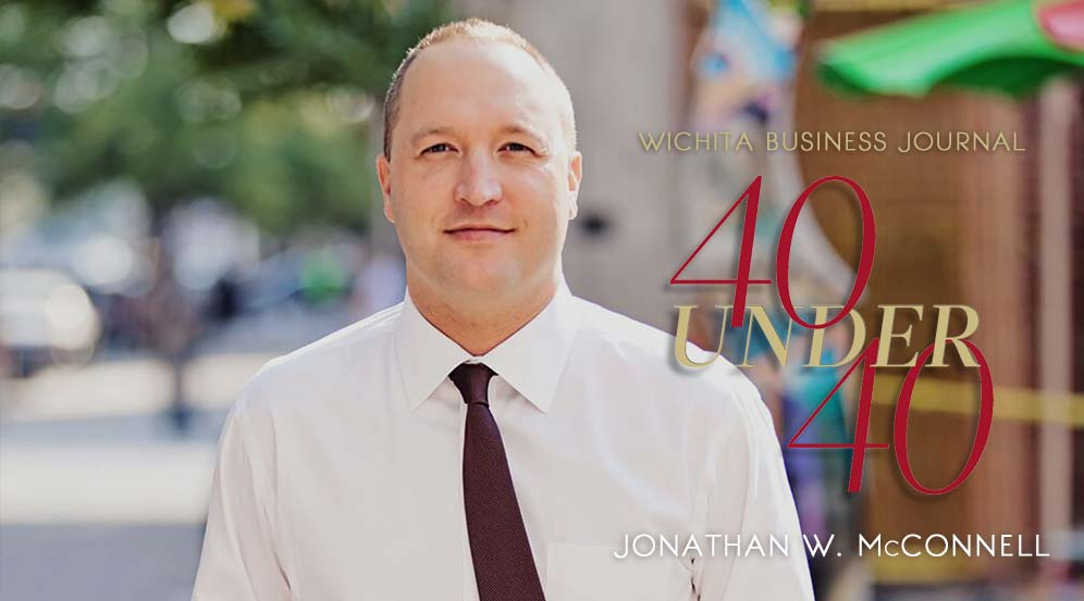 Jonathan W. McConnell Becomes One of Wichita Business Journal's 40 Under 40