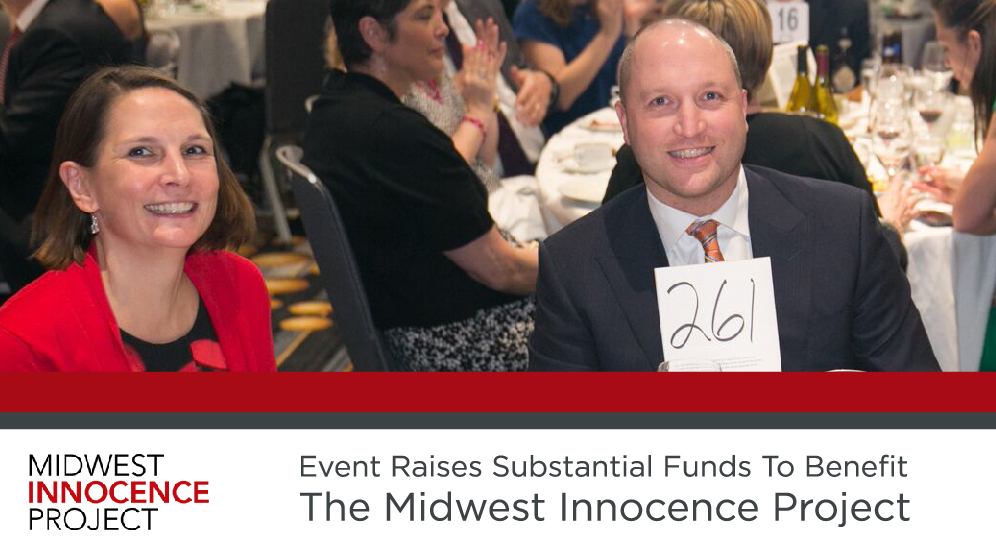Event Raises Substantial Funds To Benefit The Midwest Innocence Project